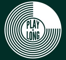 Play Long by 20thCenturyBoy