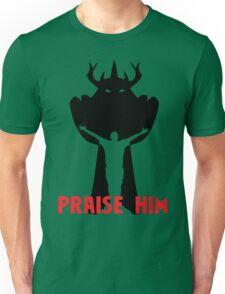 Praise Him! Unisex T-Shirt