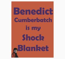 Benedict Cumberbatch is my Shock Blanket Kids Clothes
