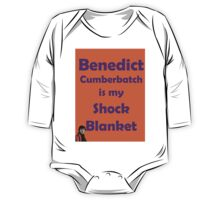 Benedict Cumberbatch is my Shock Blanket One Piece - Long Sleeve