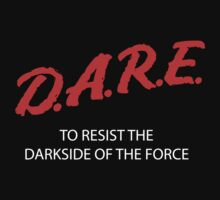 D.A.R.E. to resist the darkside One Piece - Short Sleeve