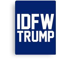 IDFW Trump Canvas Print