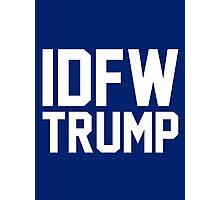 IDFW Trump Photographic Print