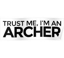 Trust me, I'm an Archer Poster