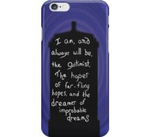 Dr. Who Optimist Quote iPhone Case/Skin