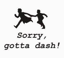 Sorry, gotta dash! One Piece - Long Sleeve