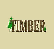 TIMBER by M Fernandez