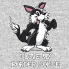 I Love my Border Collie  by NHR CARTOONS .