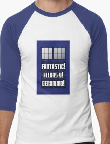 Fantastic! Allons-y! Geronimo! Men's Baseball ¾ T-Shirt