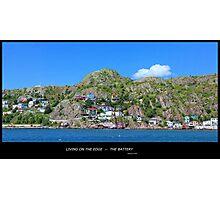 Living on the Edge - The Battery - St. John's, NL Photographic Print