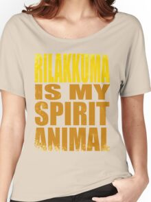 Rilakkuma is my Spirit Animal Women's Relaxed Fit T-Shirt