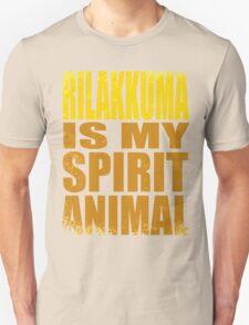 Rilakkuma is my Spirit Animal T-Shirt
