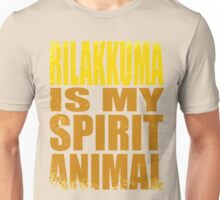 Rilakkuma is my Spirit Animal Unisex T-Shirt
