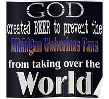 God, Beer & the Michigan Wolverines for Dark Poster