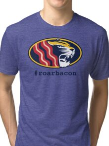 roarbacon Tri-blend T-Shirt