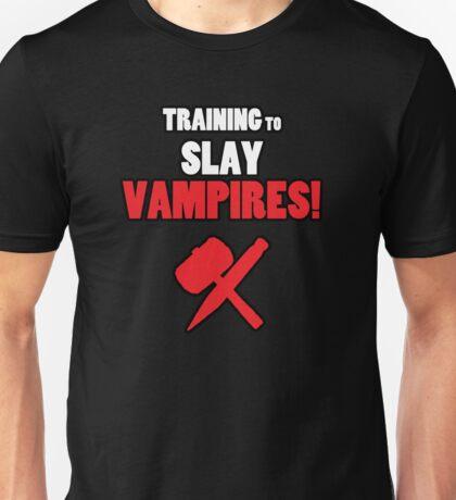 Training to Slay Vampires! Unisex T-Shirt