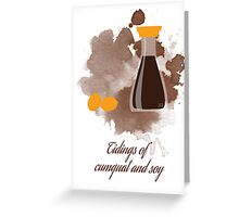 Tidings of cumquat and soy Greeting Card