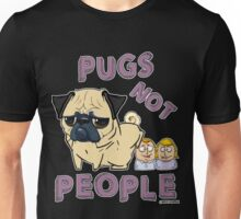 PUGS NOT PEOPLE Unisex T-Shirt