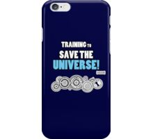 The Doctor - Training to Save the Universe! iPhone Case/Skin