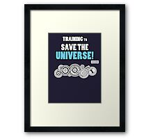 The Doctor - Training to Save the Universe! Framed Print