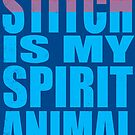 Stitch is my Spirit Animal by Penelope Barbalios
