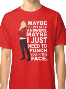 Emma Swan - Maybe I Don't Need Answers Classic T-Shirt
