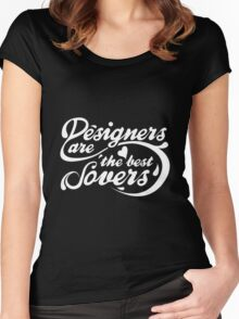 Designers are the best Lovers (white version) Women's Fitted Scoop T-Shirt