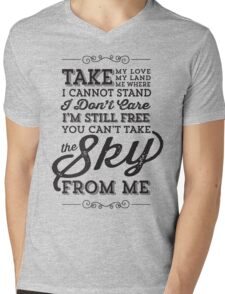 You Can't Take The Sky From Me T-Shirt