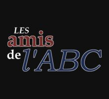 Les Amis de l'ABC by wolvenhalo