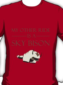 My Other Ride is a Sky Bison T-Shirt