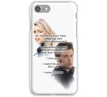 Hey There Rose Tyler (not Delilah) iPhone Case/Skin