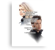 Hey There Rose Tyler (not Delilah) Canvas Print