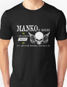 MANKO Rule #1 i am always right. #2 If i am ever wrong see rule #1 - T Shirt, Hoodie, Hoodies, Year, Birthday T-Shirt