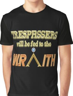 Trespassers Will Be Fed to the Wraith - Dark Backgrounds Graphic T-Shirt