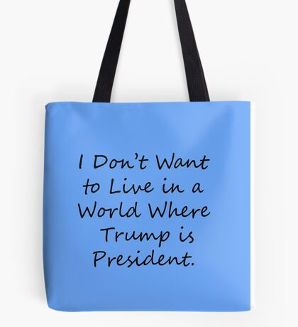 Say No to Trump Tote Bag