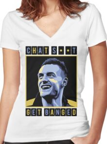 Chat Shit Get Banged Women's Fitted V-Neck T-Shirt