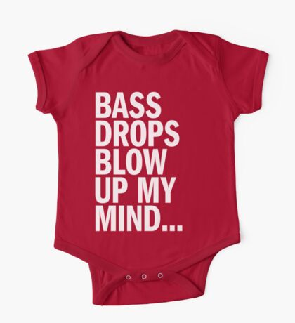 Bass Drops Blow Up My Mind One Piece - Short Sleeve