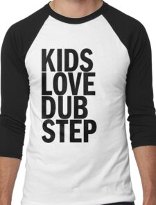 Kids Love Dubstep (Black) Men's Baseball ¾ T-Shirt