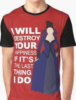 Regina Mills - Destroy Your Happiness Graphic T-Shirt