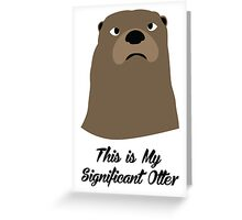 My Significant Otter Greeting Card