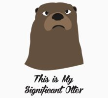My Significant Otter Kids Clothes