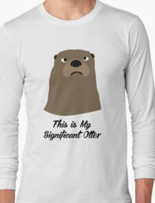 My Significant Otter Long Sleeve T-Shirt