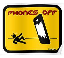 PHONES OFF 2 Poster