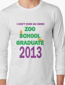 Zoo School 2013 Graduate  Long Sleeve T-Shirt