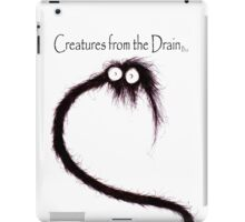 creatures from the drain 42 iPad Case/Skin