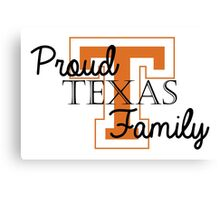 Proud Texas 2 Family Canvas Print