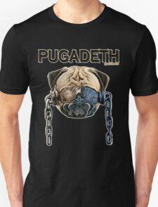 PUGADETH T-Shirt
