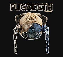PUGADETH Unisex T-Shirt