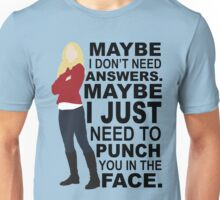 Emma Swan - Maybe I Don't Need Answers Unisex T-Shirt