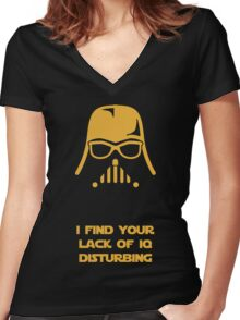 I Find Your Lack Of IQ Disturbing Women's Fitted V-Neck T-Shirt